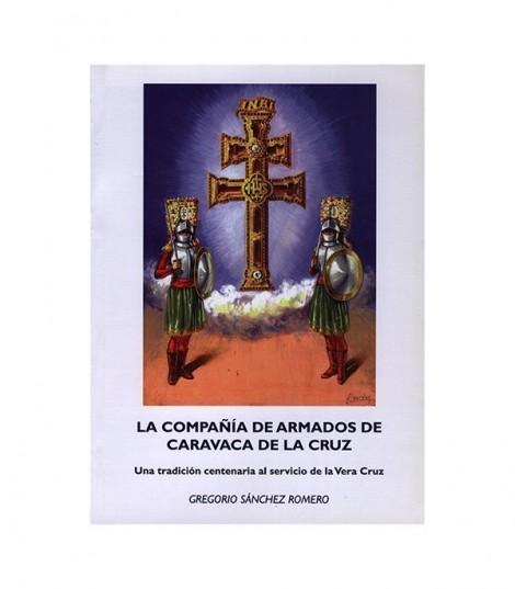 La Compañía de Armados de Caravaca de la Cruz