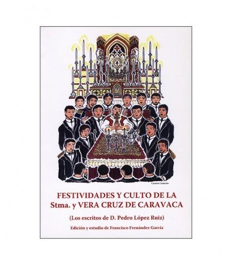 Festividades y Culto a la Santísima Cruz. S XX