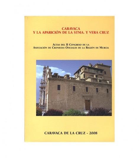 Caravaca y la Aparición de la Stma. Y Vera Cruz