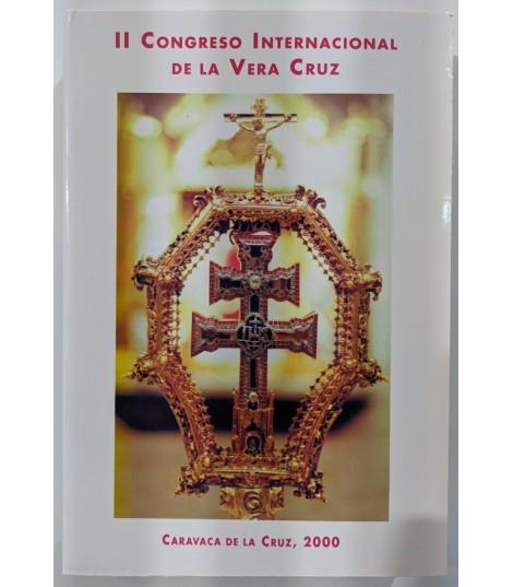 II CONGRESO Internacional de la Vera Cruz